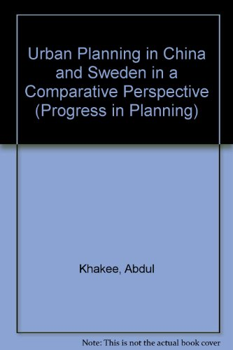 9780080430836: Urban Planning in China and Sweden in a Comparative Perspective (Progress in Planning)