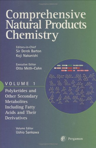 9780080431536: Comprehensive Natural Products Chemistry : Polyketides and Other Secondary Metabolites Including Fatty Acids and Their Derivatives