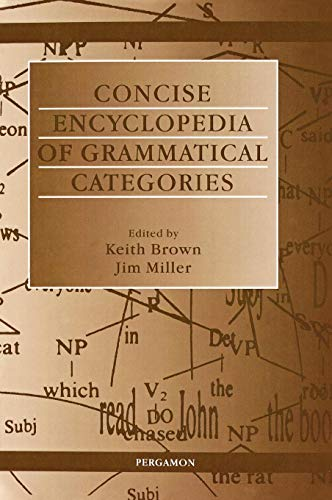 9780080431642: Concise Encyclopedia of Grammatical Categories