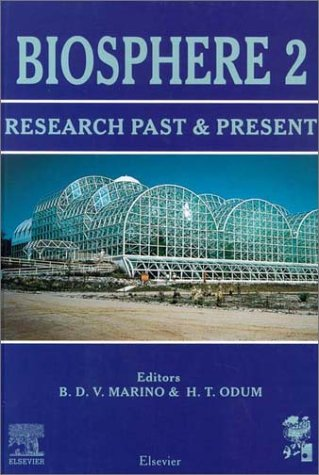 9780080432083: Biosphere 2: Research Past and Present (Ecological Engineering Special Issue, Volume 13, Numbers 1-4)