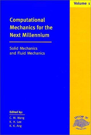 9780080432090: Computational Mechanics for the Next Millennium : 2 Volume-Set