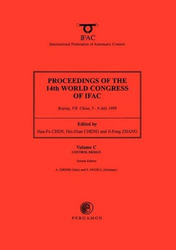9780080432144: Control Design, Volume C (Proceedings of the 14th World Congress of IFAC (18-Volume Set))