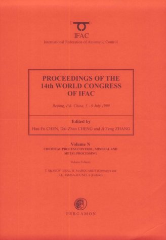 9780080432250: Chemical Process Control, Mineral and Metal Processing, Volume Volume N (IFAC Proceedings Volumes)