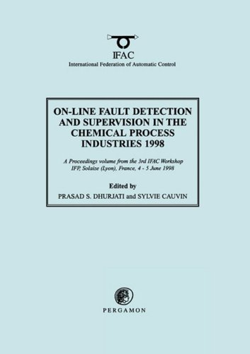 9780080432335: On-Line Fault Detection and Supervision in the Chemical Process Industries 1998 (IFAC Proceedings Volumes)