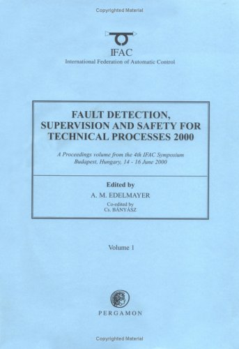 9780080432502: Fault Detection, Supervision and Safety for Technical Processes 2000 (SAFEPROCESS 2000) (IFAC Proceedings Volumes)