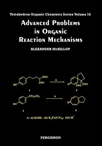 Advanced Problems in Organic Reaction Mechanisms, Volume: McKillop