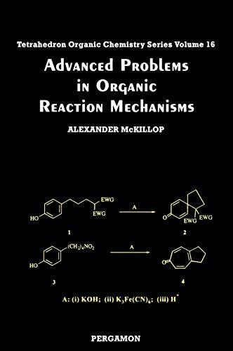 Advanced Problems in Organic Reaction Mechanisms, Volume: A. McKillop