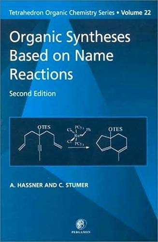 9780080432595: Organic Syntheses Based on Name Reactions: 22 (Tetrahedron Organic Chemistry)