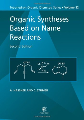9780080432601: Organic Syntheses Based on Name Reactions: 22