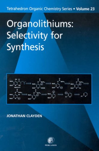 9780080432618: Organolithiums: Selectivity for Synthesis (Tetrahedron Organic Chemistry)
