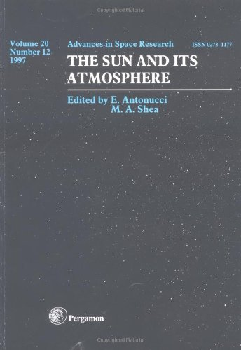 9780080433097: The Sun and its Atmosphere (Advances in Space Research)