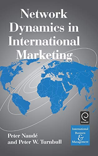 9780080433585: Network Dynamics in International Marketing (International Business and Management) (Technology, Innovation, Entrepreneurship and Competitive Strategy)