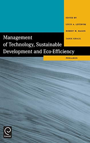 9780080433639: Management of Technology, Sustainable Development and Eco-Efficiency: Selected Papers from the Seventh International Conference on Management of Technology