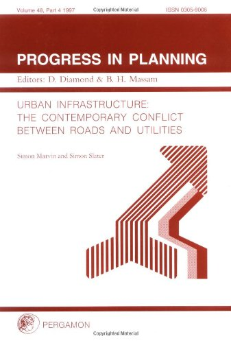 9780080433684: Urban Infrastructure: The Contemporary Conflict Between Roads and Utilities (Progress in Planning)