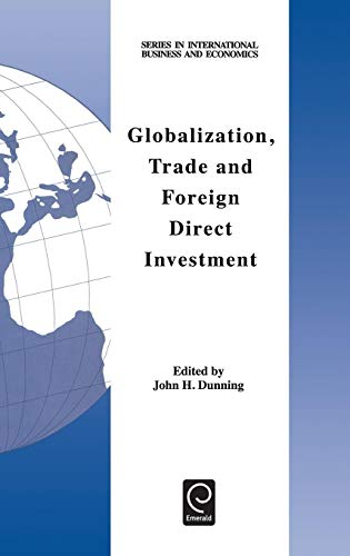 9780080433691: Globalization, Trade and Foreign Direct Investment (Series in International Business and Economics)
