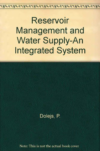 9780080433806: Reservoir Management and Water Supply-An Integrated System