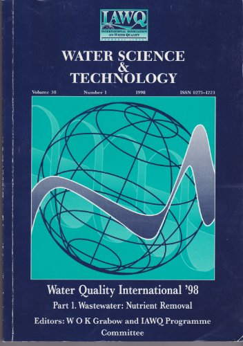 9780080433899: Water Quality International '98 Part 1: Wastewater: Nutrient Removal