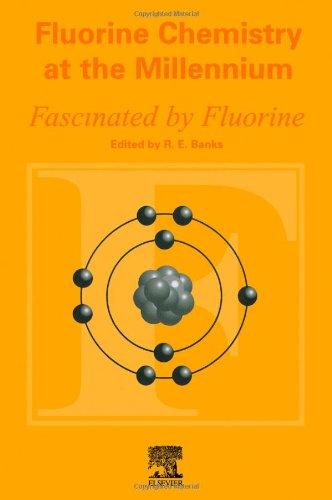 9780080434056 - Fluorine Chemistry at the Millennium: Fascinated by Fluorine - Buku