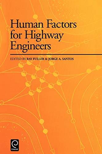 9780080434124: Human Factors for Highway Engineers
