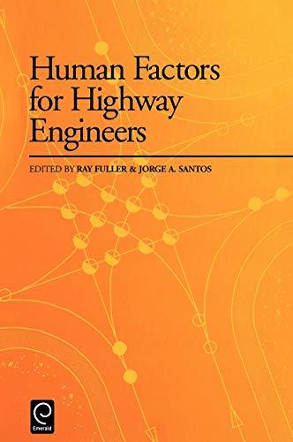 9780080434124: Human Factors for Highway Engineers
