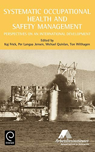 9780080434131: Systematic Occupational Health and Safety Management