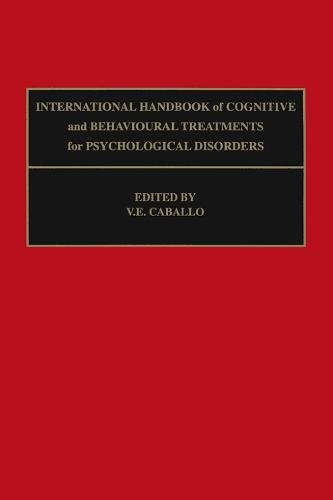 9780080434339: International Handbook of Cognitive and Behavioural Treatments for Psychological Disorders