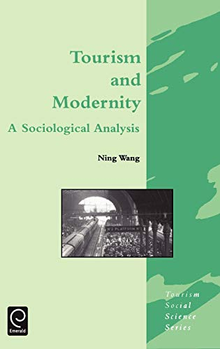 9780080434469: Tourism and Modernity (Tourism Social Science Series) (Tourism Social Science Series)