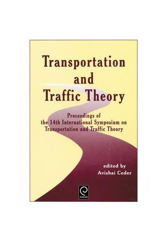 9780080434483: Transportation and Traffic Theory: Proceedings of the 14th International Symposium on Transportation and Traffic Theory