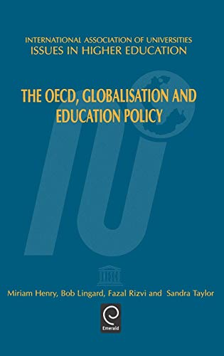 9780080434490: The OECD, Globalisation and Education Policy (Issues in Higher Education) (Issues in Higher Education)