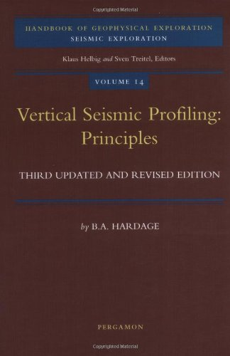 9780080435183: Vertical Seismic Profiling: Principles, Third Edition (Handbook of Geophysical Exploration: Seismic Exploration)