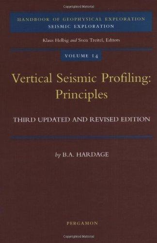 9780080435183: Vertical Seismic Profiling: Principles (Handbook of Geophysical Exploration: Seismic Exploration)