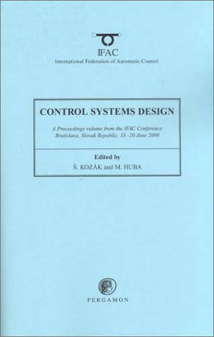 9780080435466: Control Systems Design: (Csd2000) : A Proceedings Volume from the Ifac Conference, Bratislava, Slovak Republic, 18-20 June 2000