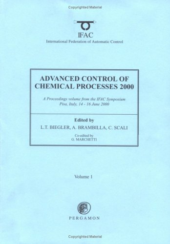 9780080435589: Advanced Control of Chemical Processes 2000 (Adchem 2000): Ifac Symposium on Advanced Control of Chemical Processes, Pisa, Italy 14-16 June 2000 (Ifac Proceedings Series, XX)