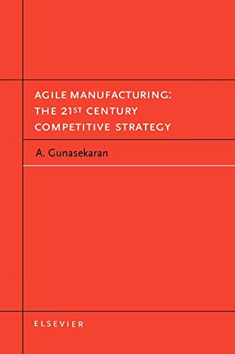 9780080435671: Agile Manufacturing: The 21st Century Competitive Strategy