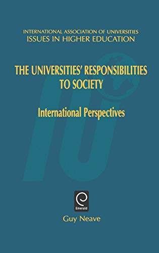 9780080435695: The Universities' Responsibilities to Society: International Perspectives (Issues in Higher Education)