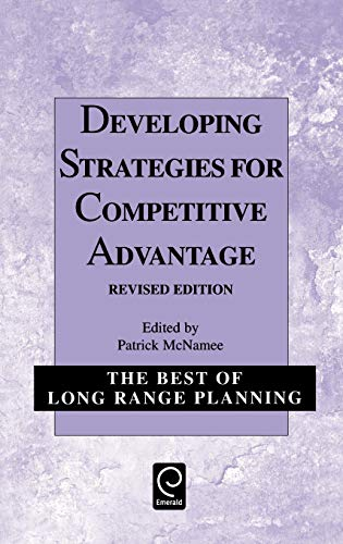 9780080435749: Developing Strategies for Competitive Advantage (Best of Long Range Planning - Second Series)