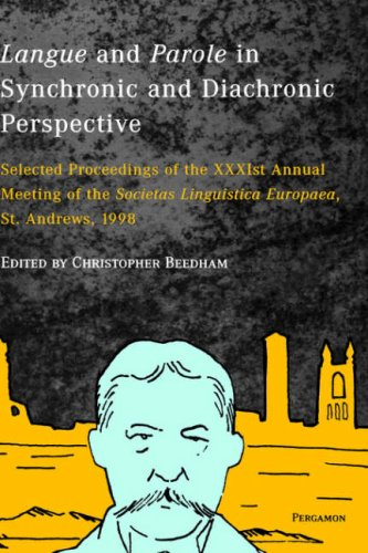 9780080435817: Langue and Parole in Synchronic and Diachronic Perspective