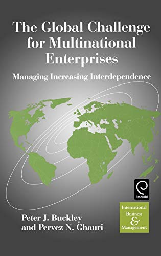9780080435848: The Global Challenge for Multinational Enterprises: Managing Increasing Interdependence (International Business and Management)