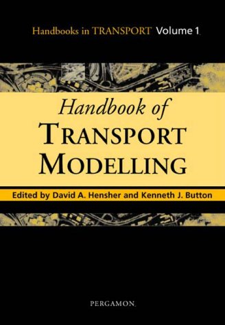 9780080435947: Handbook of Transport Modelling (Handbooks in Transport)