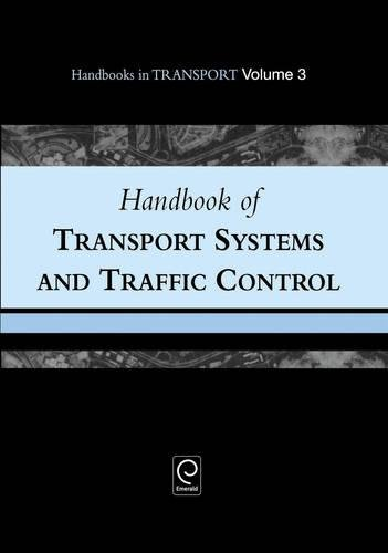 Handbook of Transport Systems and Traffic Control: Hensher, D.A.