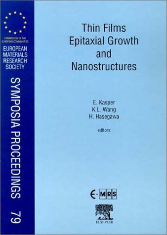 9780080436067: Thin Films Epitaxial Growth and Nanostructures (European Materials Research Society Symposia Proceedings)