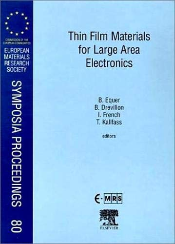 9780080436074: Thin Film Materials for Large Area Electronics, Volume 80 (European Materials Research Society Symposia Proceedings)