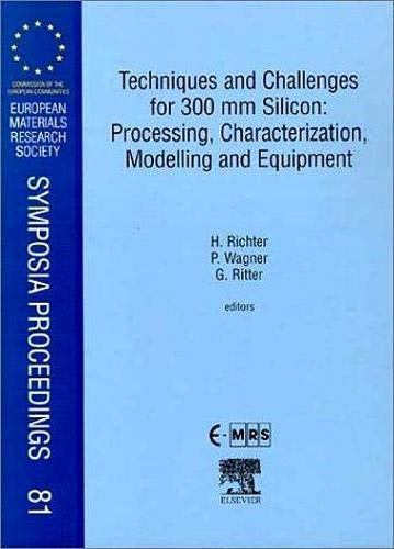 9780080436098: Techniques and Challenges for 300mm Silicon: Processing, Characterization, Modelling and Equipment (European Materials Research Society Symposia Proceedings)