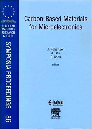 9780080436142: Carbon-Based Materials for Micoelectronics: Proceedings of Symposium K on Carbon Based Materials for Microelectronics of the E-MRS 1998 Spring ... Research Society Symposia Proceedings)