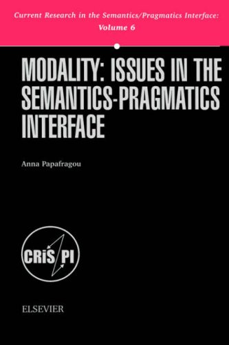 9780080436340: Modality: Issues in the Semantics-Pragmatics Interface (Current Research in the Semantics/Pragmatics Interface) (Current Research in the Semantics/Pragmatics Interface)