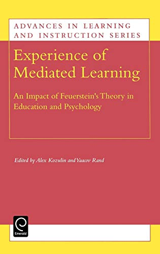9780080436470: Experience of Mediated Learning (Advances in Learning and Instruction) (Advances in Learning and Instruction) (Advances in Learning and Instruction Series)