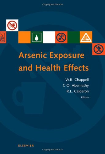 9780080436487: Arsenic Exposure and Health Effects III: Proceedings of the Third International Conference on Arsenic Exposure and Health Effects, July 12-15, 1998, ... San Diego, California, 12-15 July, 1998