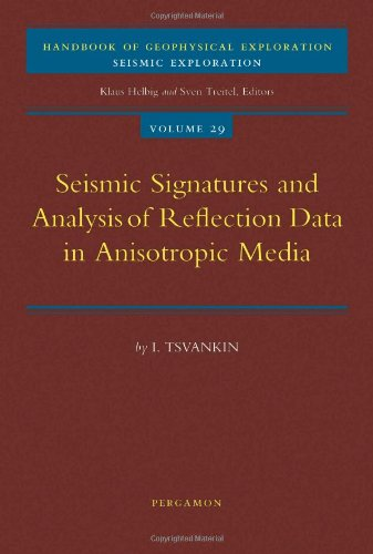 9780080436494: Seismic Signatures and Analysis of Reflection Data in Anisotropic Media (Handbook of Geophysical Exploration: Seismic Exploration)