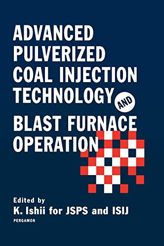 9780080436517: Advanced Pulverized Coal Injection Technology and Blast Furnace Operation