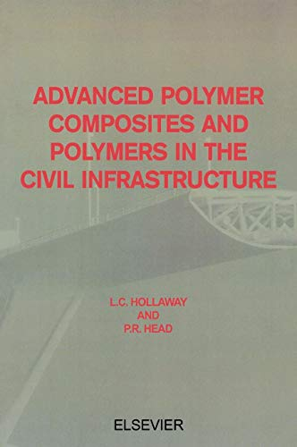 9780080436616: Advanced Polymer Composites and Polymers in the Civil Infrastructure